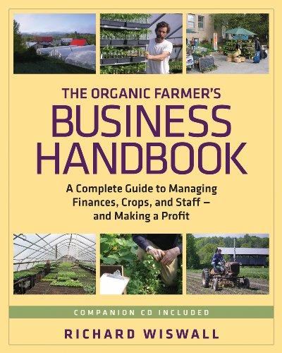 The Organic Farmer's Business Handbook: A Complete Guide...