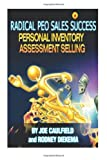 img - for Radical PEO Sales Success: Personal Inventory Assessment Selling (Rapid Sales Success) (Volume 2) book / textbook / text book