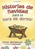HISTORIAS DE NAVIDAD PARA LA HORA DE DORMIR (Bedtime Bible Stories) (Spanish Edition)