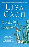 A Babe in Ghostland (0743470907) by Cach, Lisa