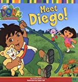 img - for Meet Diego! (Dora the Explorer 8x8 (Quality)) book / textbook / text book