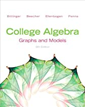 College Algebra: Graphs and Models Plus NEW MyMathLab with Pearson eText -- Access Card Package (5th Edition) (Bittinger Precalculus Series)