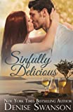 Sinfully Delicious (Delicious romance series) (Volume 1)