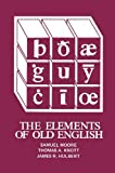 Elements of Old English (0685217817) by Knott, Thomas A.