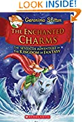 #6: Geronimo Stilton and the Kingdom of Fantasy #7: The Enchanted Charms