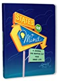 States of Mind: A Journal for Mapping Out Your Inner Life (0307342379) by Rosenthal, Amy Krouse