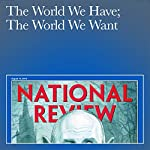 The World We Have; The World We Want | Henry R. Nau