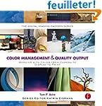 Color Management & Quality Output: Wo...