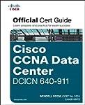 CCNA Data Center DCICN 640-911 Offici...