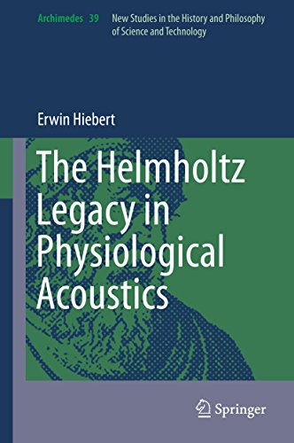 the-helmholtz-legacy-in-physiological-acoustics-archimedes