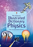 Illustrated Dictionary of Physics. J. Wertheim, C. Oxley and C. Stockley (Usborne Illustrated Dictionaries)