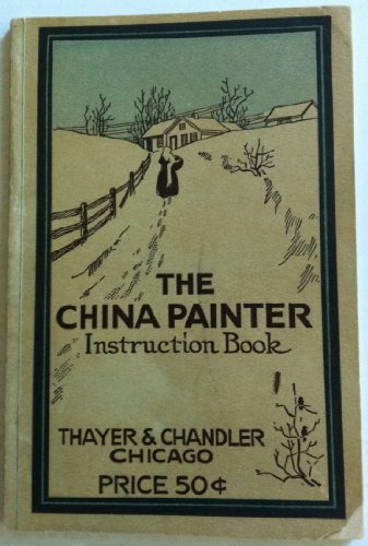 The China Painter Instruction Book