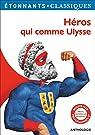 Héros qui comme Ulysse par Clavel