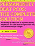 Permanently Beat PCOS: The Complete S...