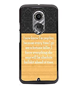 PrintVisa Metal Printed Quotes Designer Back Case Cover for Motorola Moto X (2nd Gen)-D4959