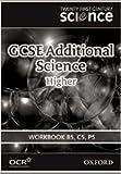 Twenty First Century Science: GCSE Additional Science Higher Level Workbook B5, C5, P5