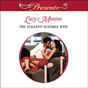 The Italian's Suitable Wife | [Lucy Monroe]
