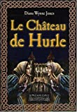Le Ch�teau de Hurle (French Edition)