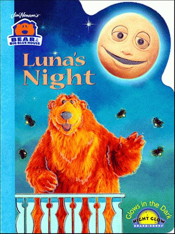 Bbbh Luna'S Night (Us Ed) (Bear in the Big Blue House (Hardcover Simon & Schuster))