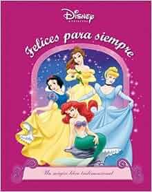 Disney princesas: Felices para siempre: Disney Princesses: Happily