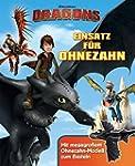 Dragons. Einsatz f�r Ohnezahn: Mit me...