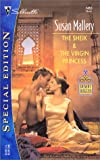 The Sheik and the Virgin Princess (Desert Rogues Book, No. 5) (0373244533) by Mallery, Susan