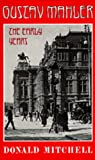 img - for Gustav Mahler: The Early Years book / textbook / text book