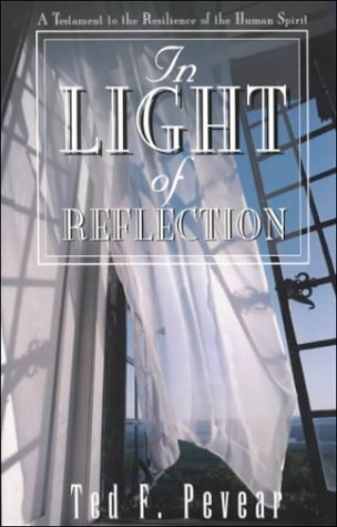 In Light of Reflection, Ted Pevear