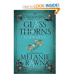 Glass Thorns: Elsewhens Bk. 2 by Melanie Rawn