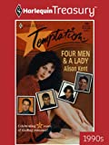 Four Men & A Lady (Harlequin Temptation)