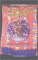 La mémoire cosmique amérindienne - Nos ancêtres viennent des étoiles