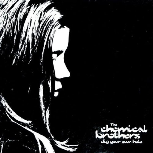 The Chemical Brothers - Dig Your Own Hole (1997) [MP3 192 Kbps]