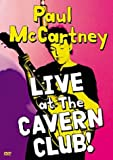 Paul Mccartney: Live At The Cavern Club! [DVD] [1999]