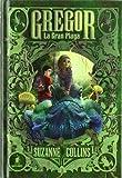 Gregor 3 La Gran plaga (Spanish Edition)