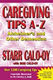 img - for Caregiving Tips A-Z: Alzheimer's & Other Dementias book / textbook / text book