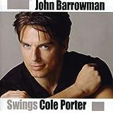 Swings Cole Porter ~ John Barrowman