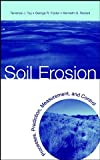 img - for Soil Erosion: Processes, Prediction, Measurement, and Control book / textbook / text book