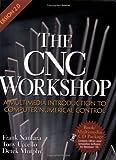 The CNC Workshop (Version 2) - 158503083X