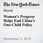 Women's Progress Helps End China's One-Child Policy | Amartya Sen