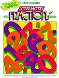 Advanced Fractions (Advanced Straight Forward Math Series)