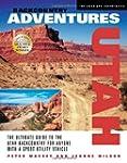 Backcountry Adventures Utah: The Ulti...