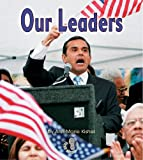 img - for Our Leaders (First Step Nonfiction (Paperback)) book / textbook / text book