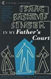 In My Father's Court (0099422662) by Singer, Isaac Bashevis