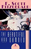 The BEAUTIFUL AND THE DAMNED (0671001256) by F. Scott Fitzgerald