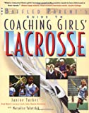 Coaching Girls Lacrosse: A Baffled Parents Guide