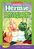 God Forgives Me And I Forgive You