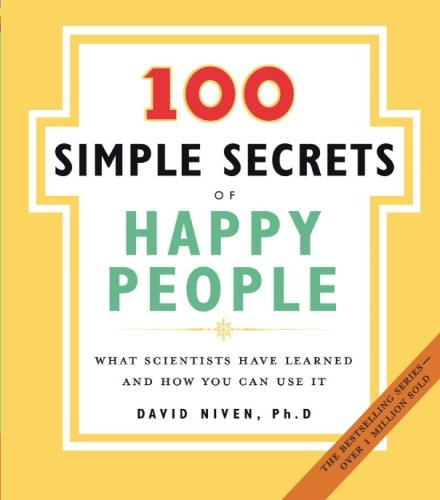 The 100 Simple Secrets of Happy People: What Scientists Have Learned and How You Can Use It (You Can Have It compare prices)