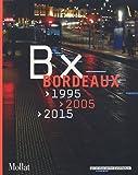 echange, troc Marc Saboya - Bordeaux 1995-2005-2015