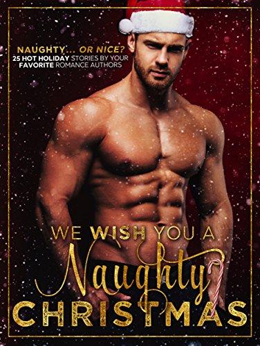 we-wish-you-a-naughty-christmas-a-christmas-collection-english-edition