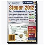 Einkommensteuer-Programm - für das Steuerjahr 2012 - CD + Begleitheft
